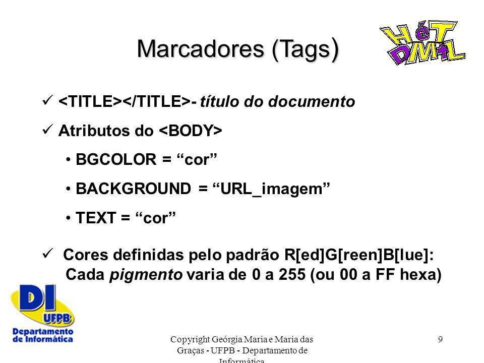 Marcadores (Tags)  <TITLE></TITLE>- título do documento