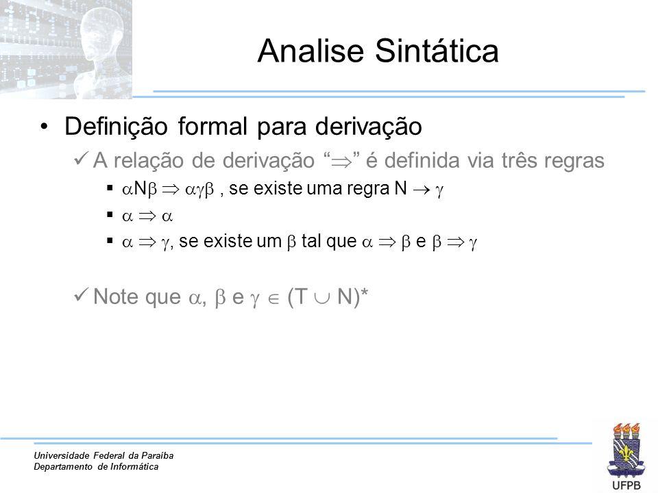 Analise Sintática Definição formal para derivação