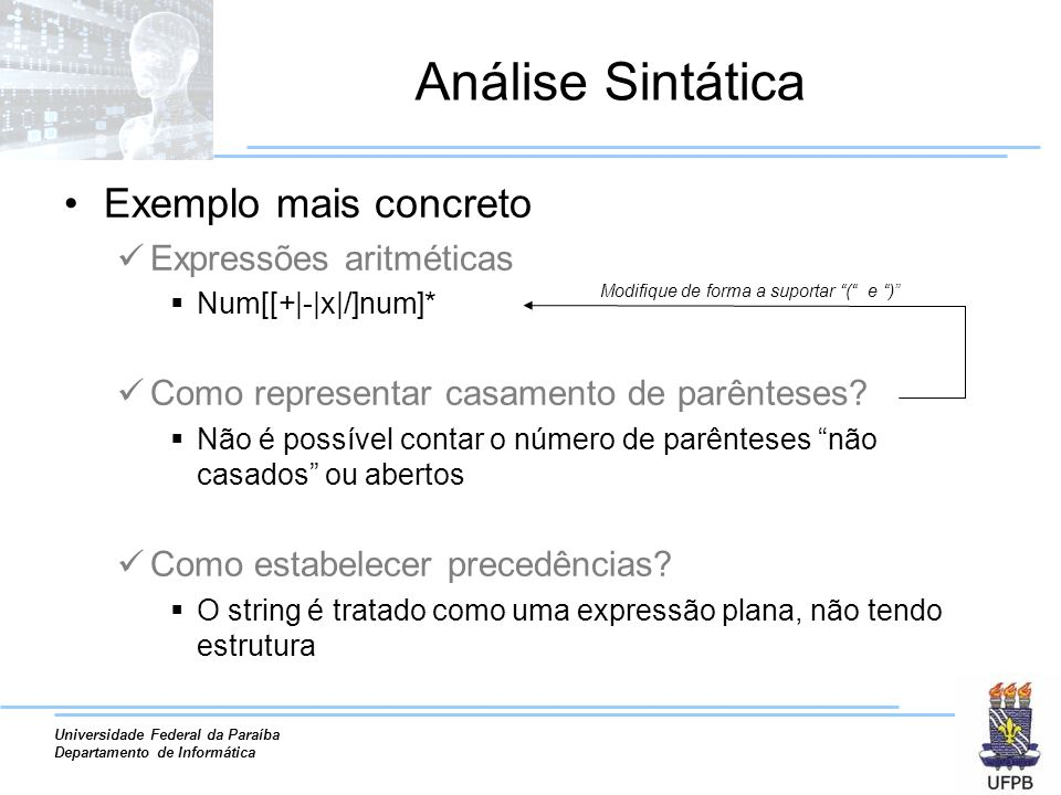 Análise Sintática Exemplo mais concreto Expressões aritméticas