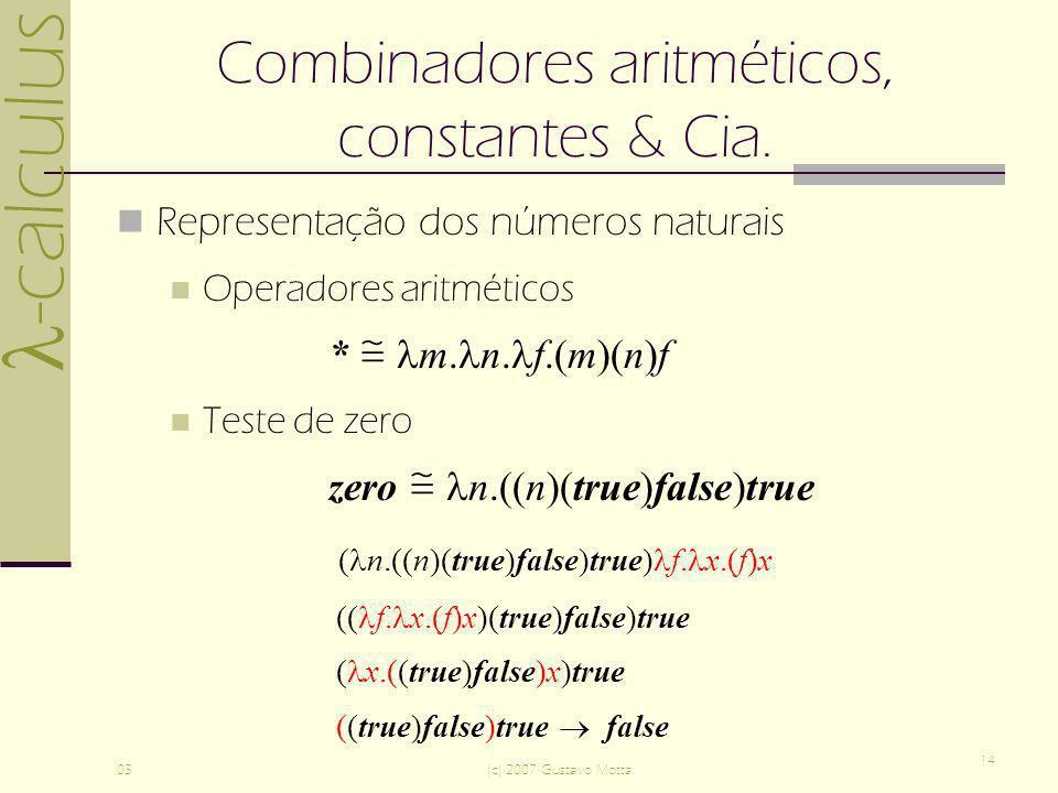 Combinadores aritméticos, constantes & Cia.