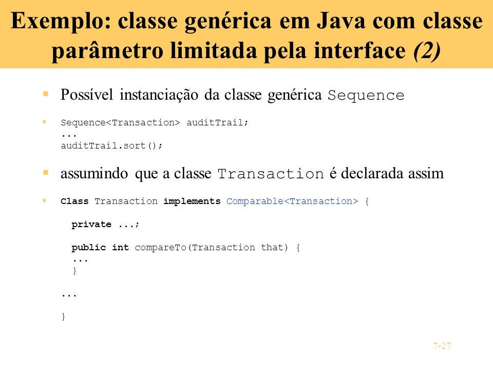 Exemplo: classe genérica em Java com classe parâmetro limitada pela interface (2)