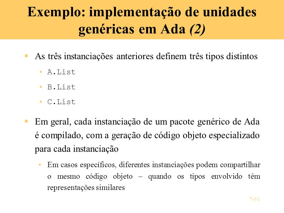 Exemplo: implementação de unidades genéricas em Ada (2)