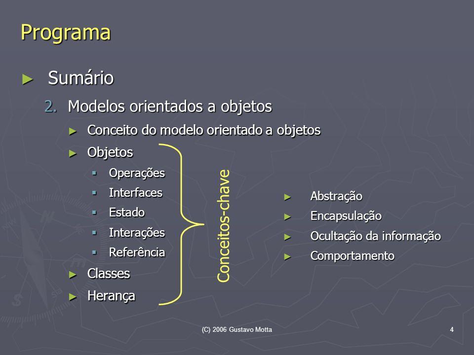 Programa Sumário Modelos orientados a objetos Conceitos-chave