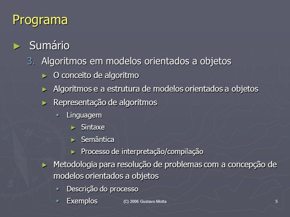 Programa Sumário Algoritmos em modelos orientados a objetos