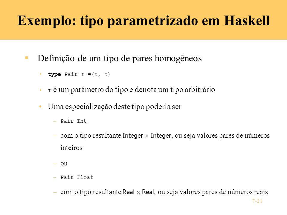 Exemplo: tipo parametrizado em Haskell