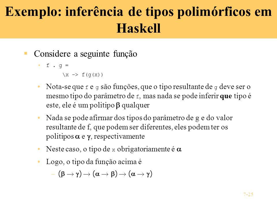Exemplo: inferência de tipos polimórficos em Haskell