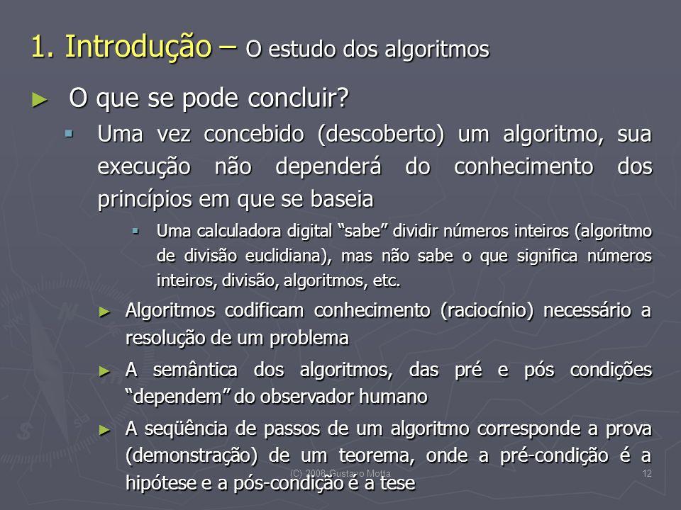 1. Introdução – O estudo dos algoritmos