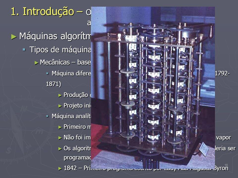 1. Introdução – O desenvolvimento das máquinas algorítmicas