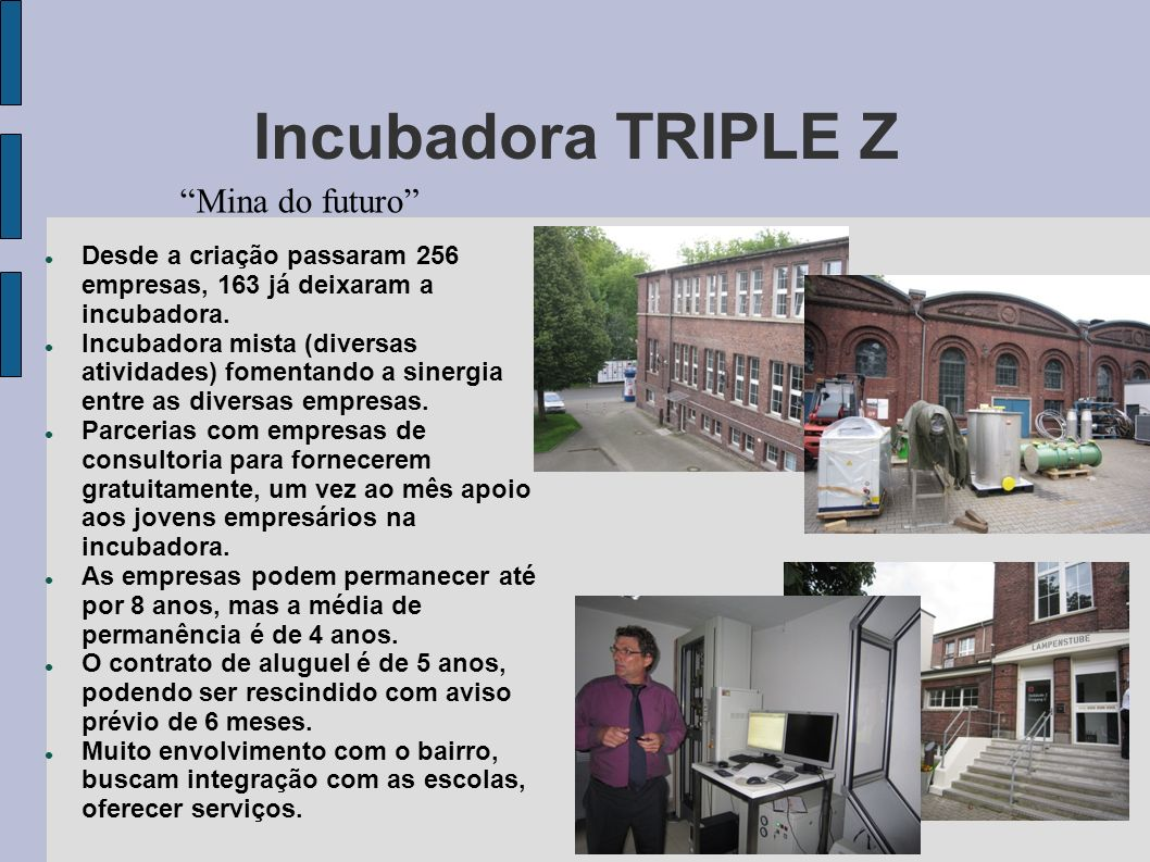 Incubadora TRIPLE Z Mina do futuro