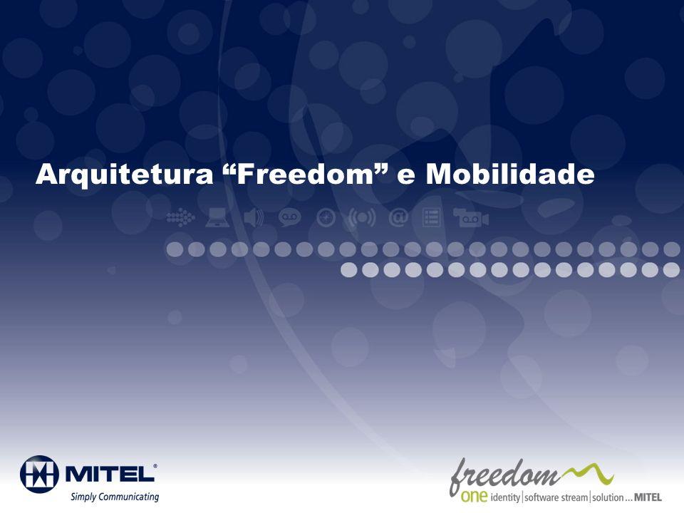 Arquitetura Freedom e Mobilidade