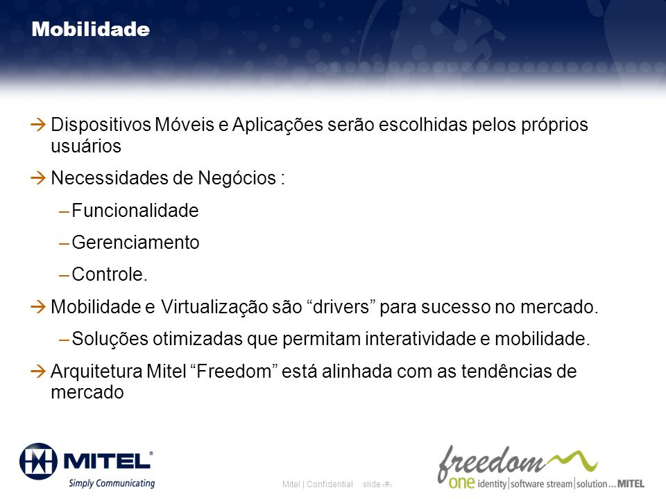 Mitel Template for 2011 Mitel Template for 2010. 3/26/2017. 3/26/2017. Mobilidade.