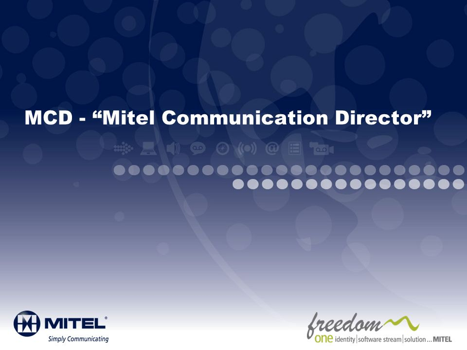 MCD - Mitel Communication Director