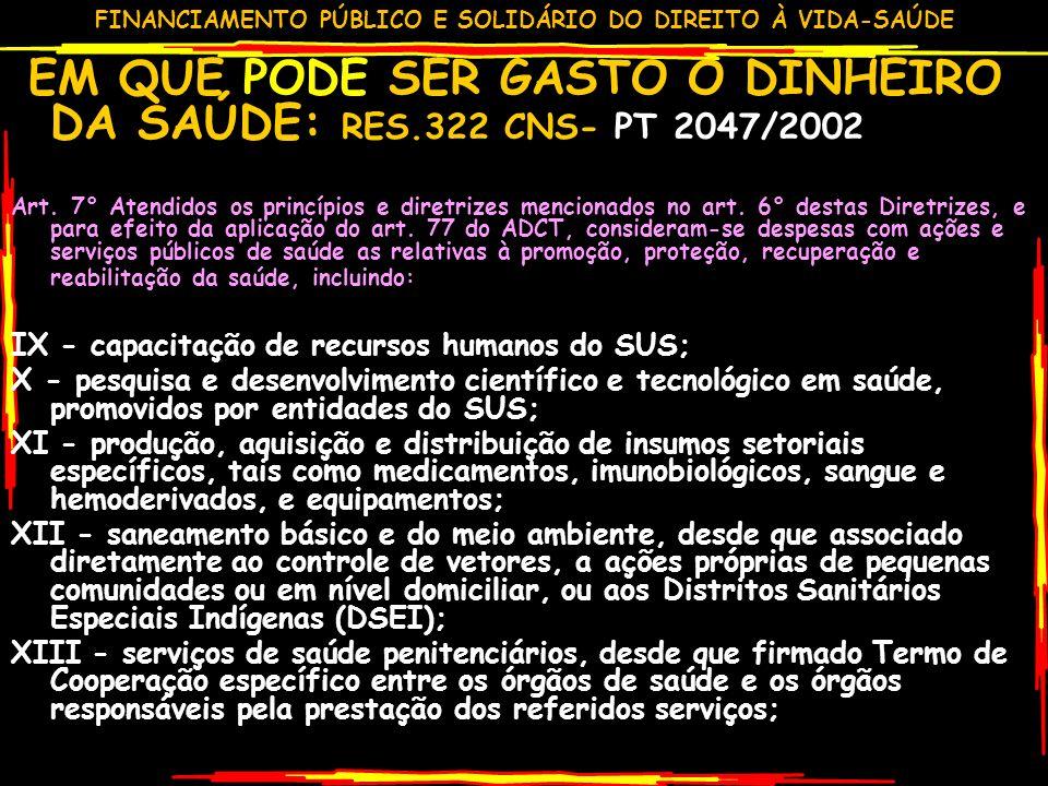 IX - capacitação de recursos humanos do SUS;