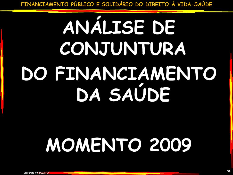 DO FINANCIAMENTO DA SAÚDE