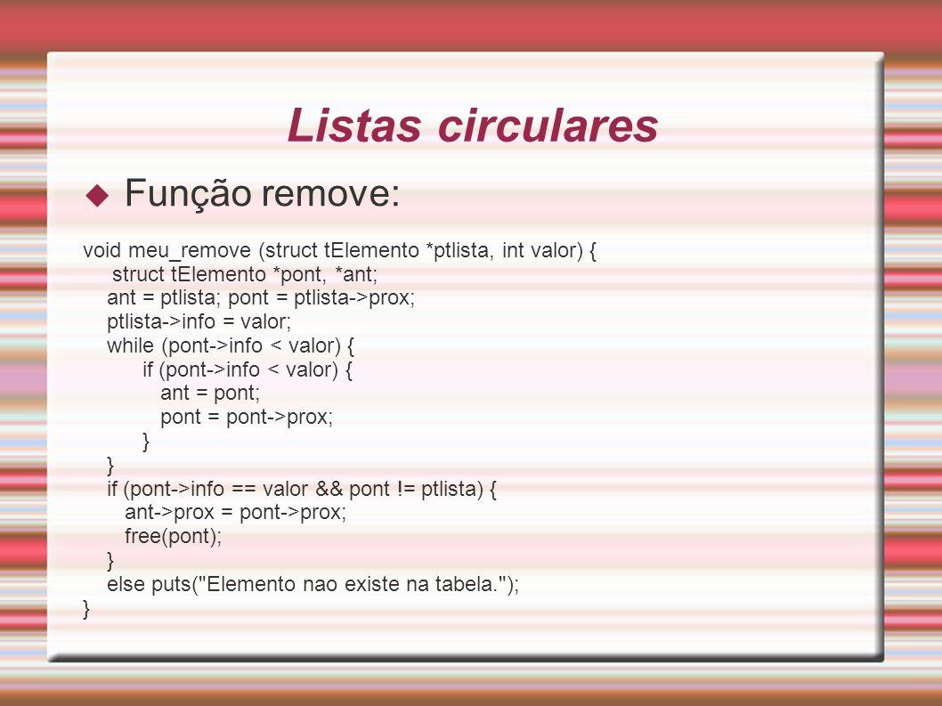 Listas circulares Função remove: