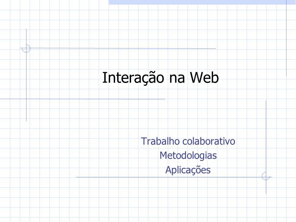 Trabalho colaborativo Metodologias Aplicações