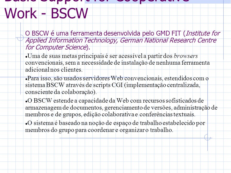 Basic Support for Cooperative Work - BSCW
