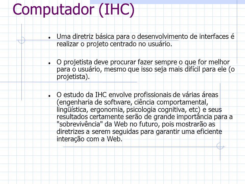 Interação Homem-Computador (IHC)