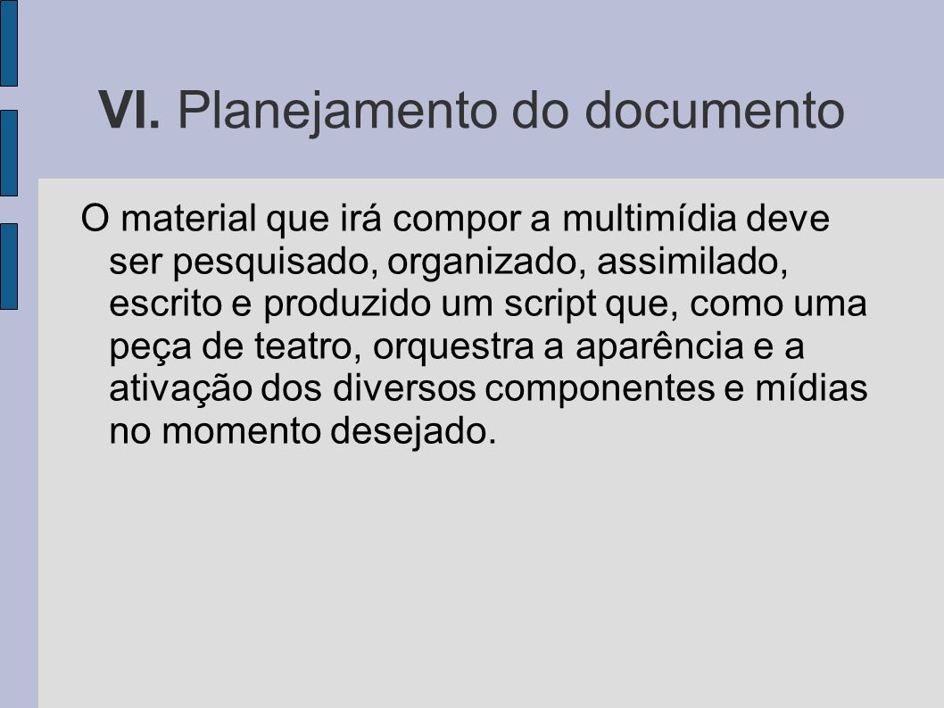 VI. Planejamento do documento