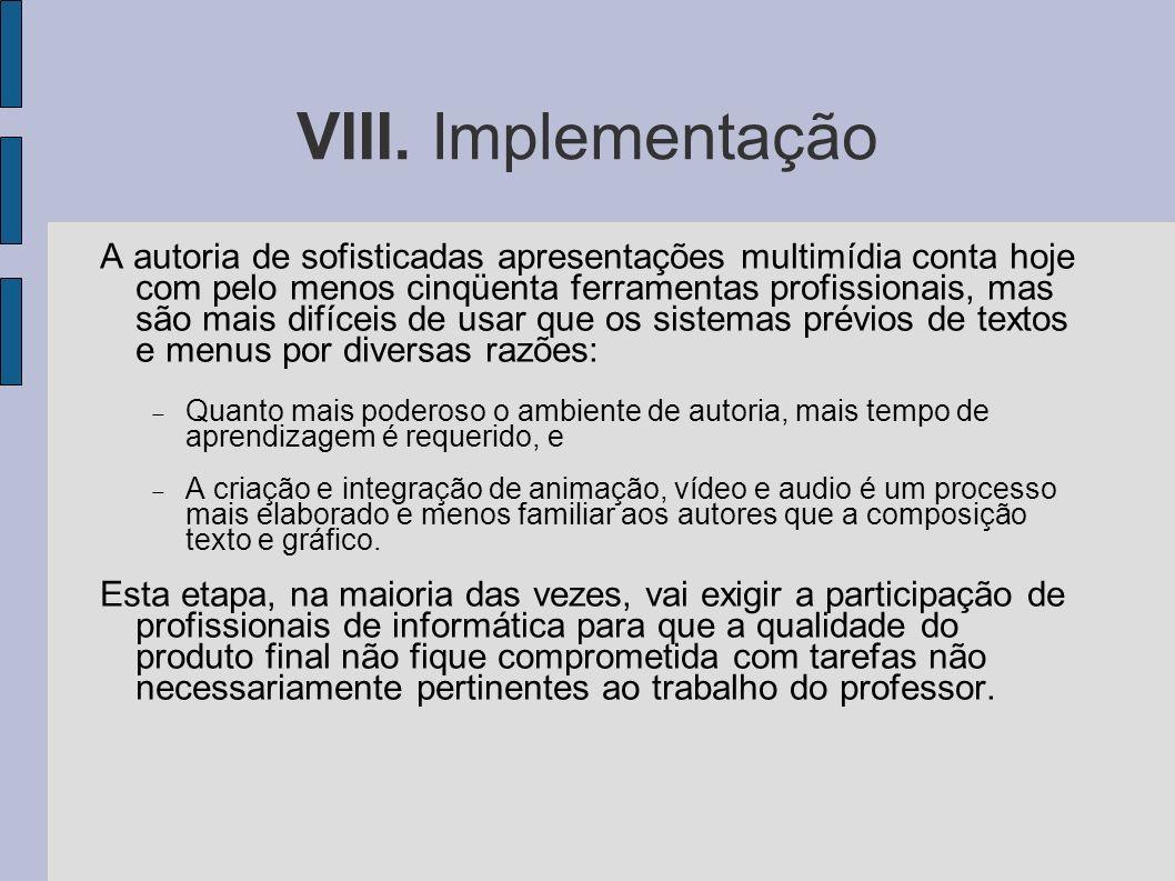 VIII. Implementação