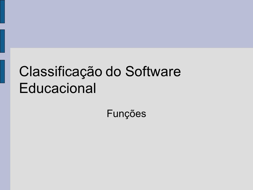 Classificação do Software Educacional