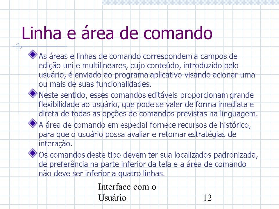 Linha e área de comando Interface com o Usuário