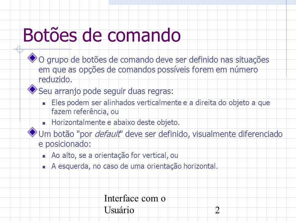 Botões de comando Interface com o Usuário