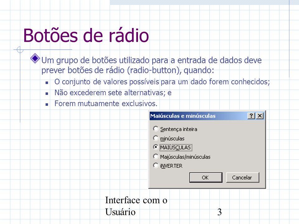 Botões de rádio Interface com o Usuário