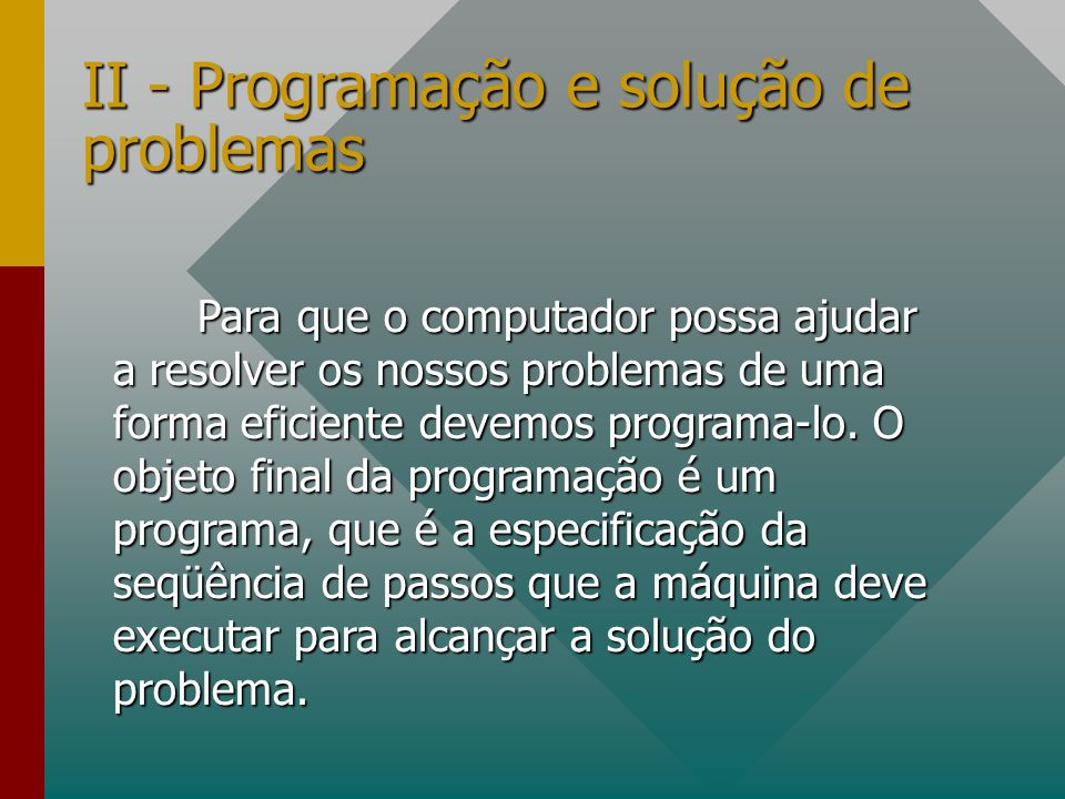 II - Programação e solução de problemas