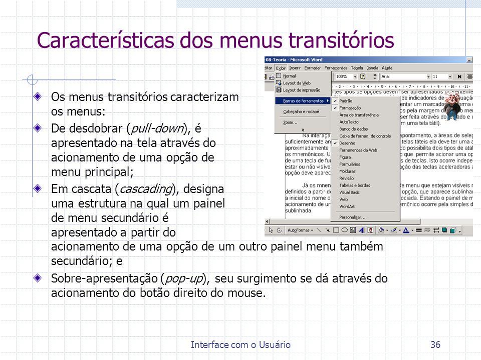 Características dos menus transitórios