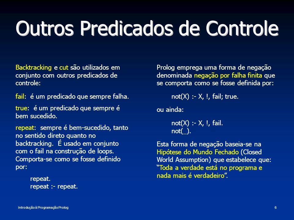 Outros Predicados de Controle