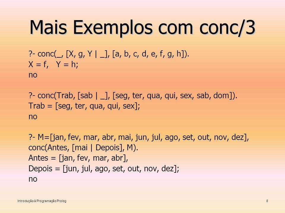 Mais Exemplos com conc/3