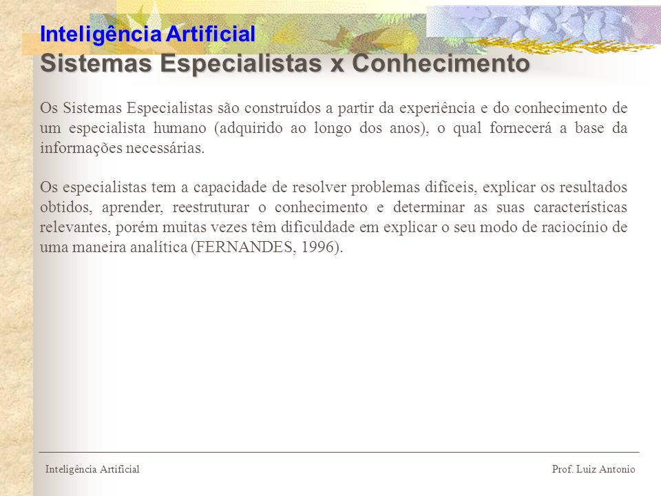 Inteligência Artificial Sistemas Especialistas x Conhecimento