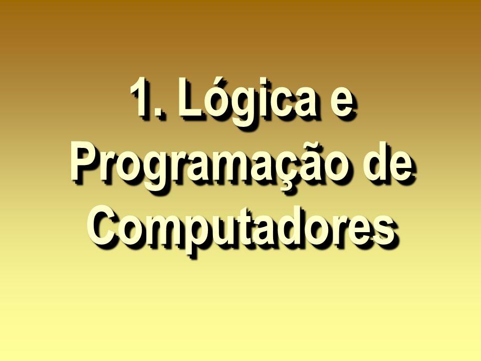 1. Lógica e Programação de Computadores