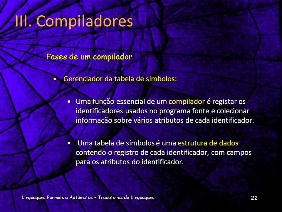 III. Compiladores Fases de um compilador