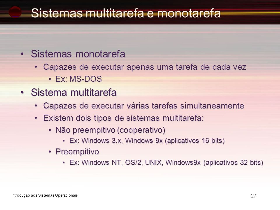 Sistemas multitarefa e monotarefa