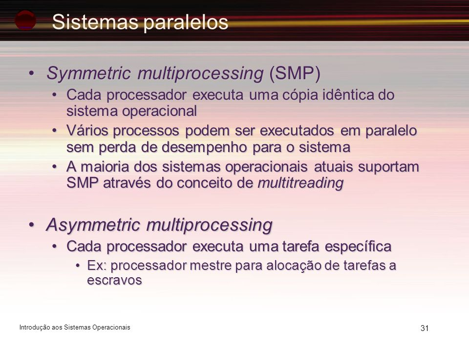 Sistemas paralelos Symmetric multiprocessing (SMP)