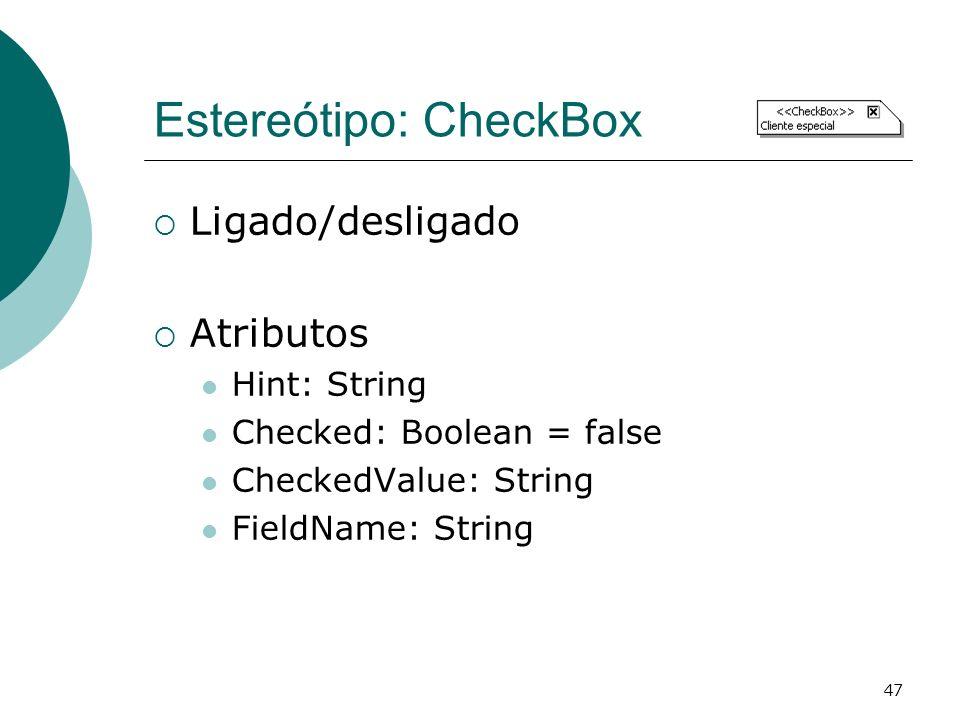 Estereótipo: CheckBox