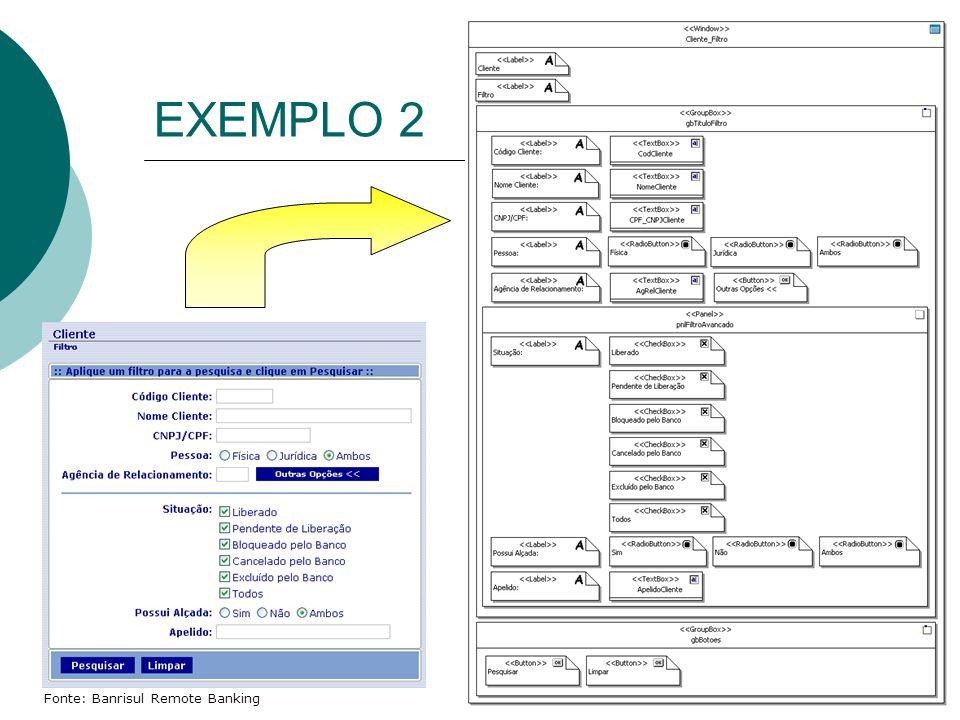 EXEMPLO 2 Fonte: Banrisul Remote Banking