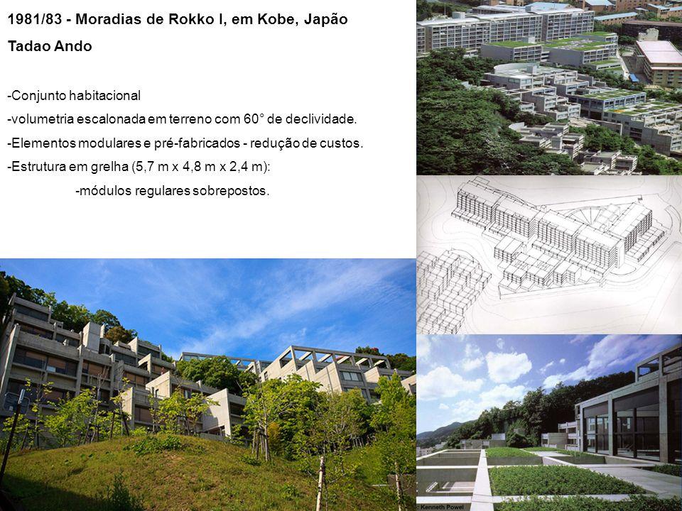1981/83 - Moradias de Rokko I, em Kobe, Japão Tadao Ando