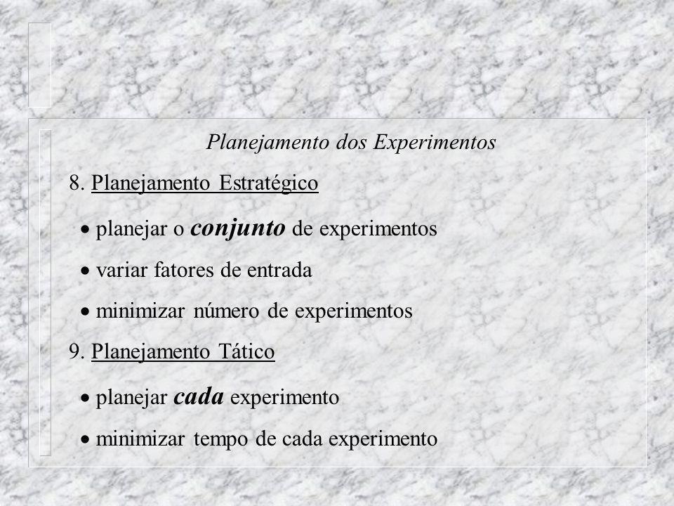 Planejamento dos Experimentos