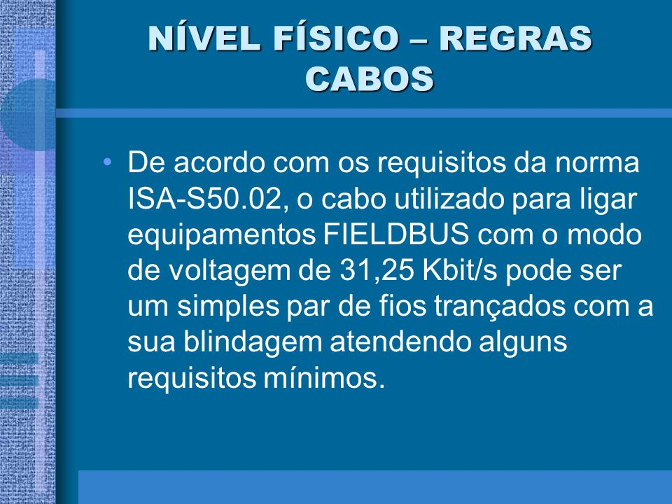 NÍVEL FÍSICO – REGRAS CABOS