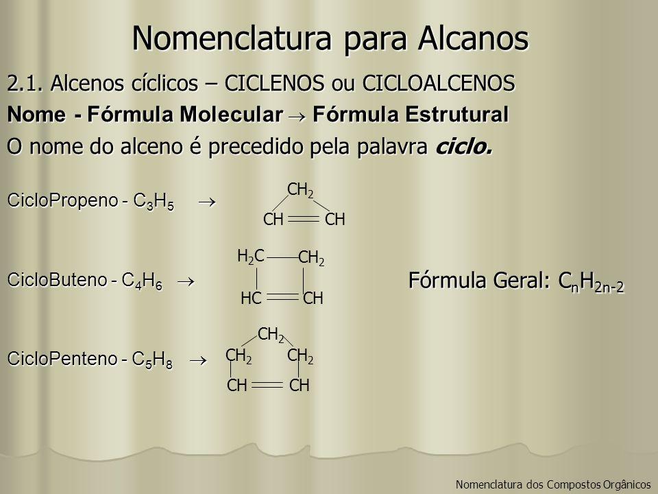 Nomenclatura para Alcanos