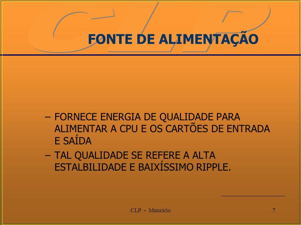FONTE DE ALIMENTAÇÃOFORNECE ENERGIA DE QUALIDADE PARA ALIMENTAR A CPU E OS CARTÕES DE ENTRADA E SAÍDA.