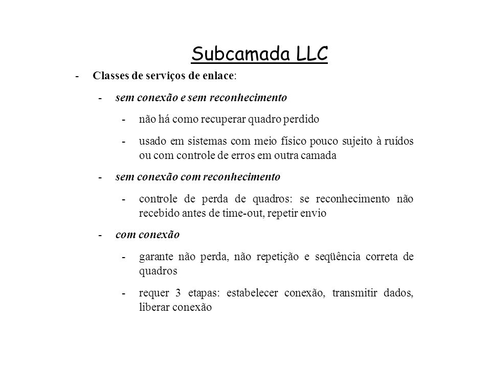 Subcamada LLC Classes de serviços de enlace: