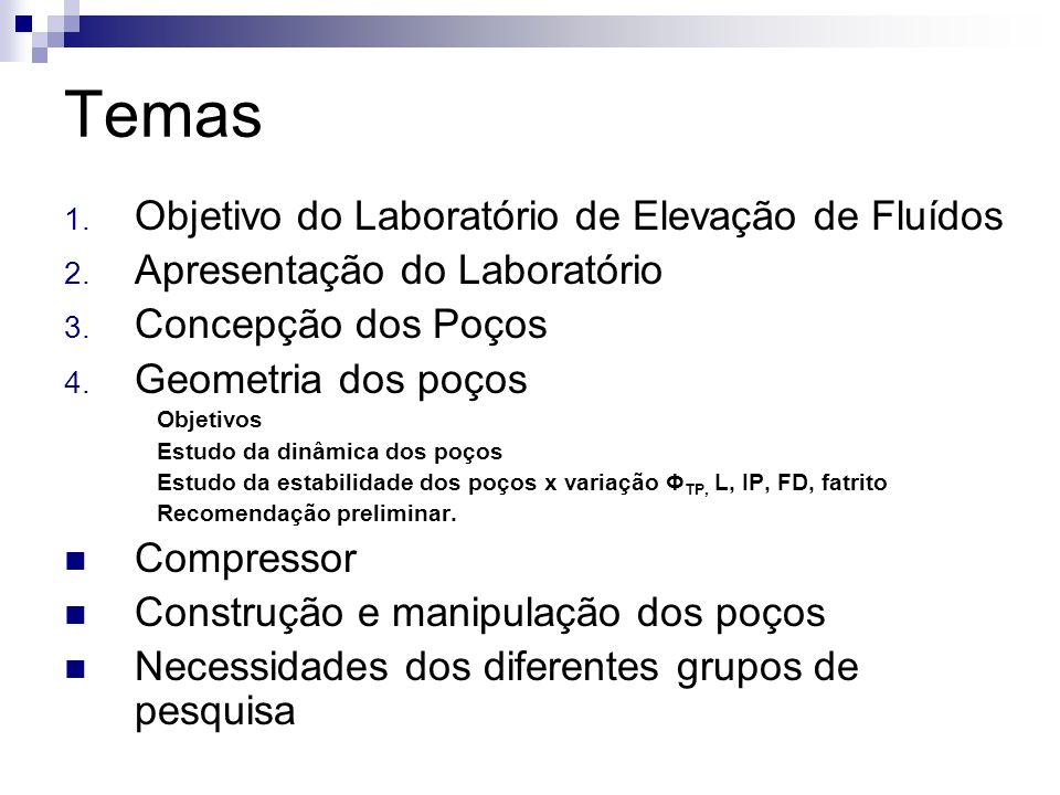 Temas Objetivo do Laboratório de Elevação de Fluídos
