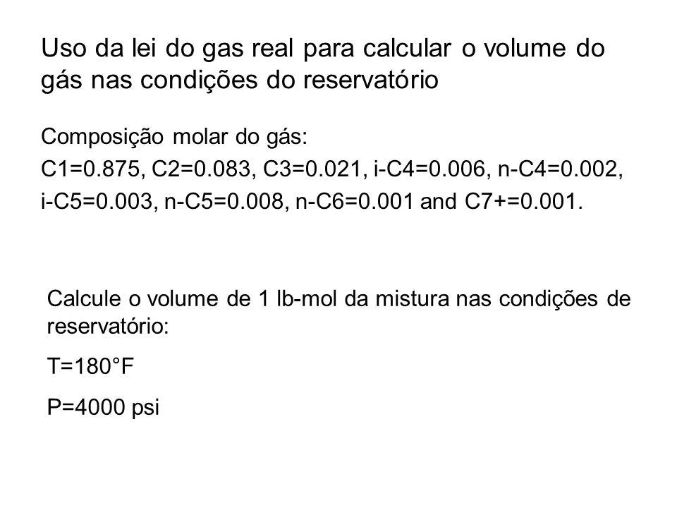Uso da lei do gas real para calcular o volume do gás nas condições do reservatório