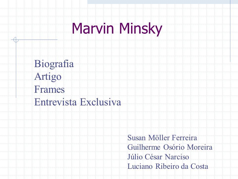 Marvin Minsky Biografia Artigo Frames Entrevista Exclusiva
