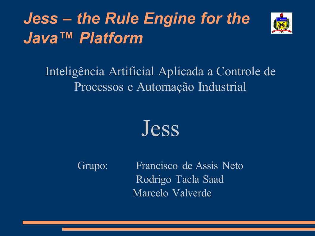 Jess – the Rule Engine for the Java™ Platform