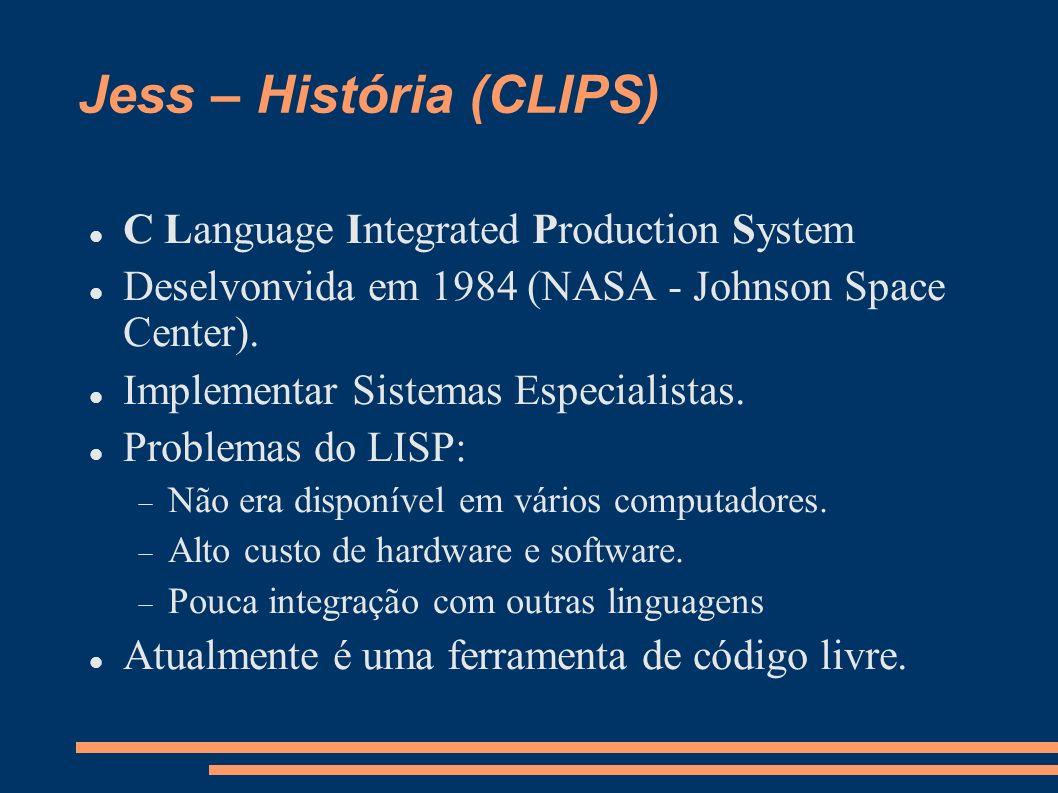 Jess – História (CLIPS)